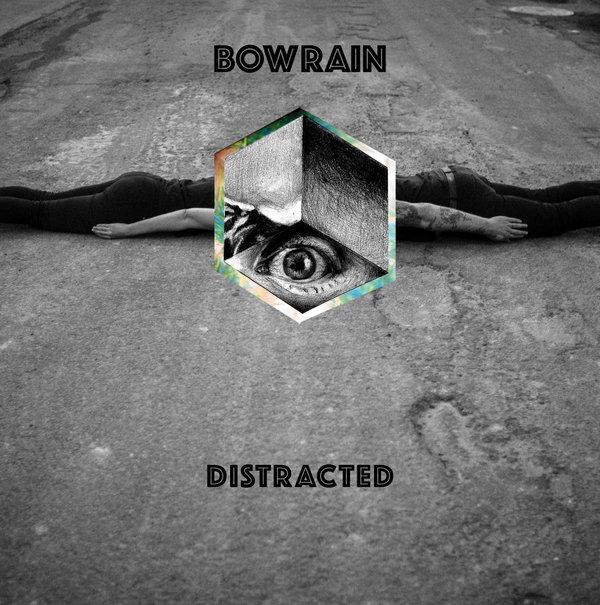 Bowrain - Distracted 12'' Vinyl - 16 00€ : Denovali Record